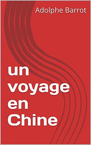 Descargar Libro un voyage en Chine de Adolphe Barrot