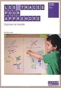 Explorer Le Monde Cycle 1