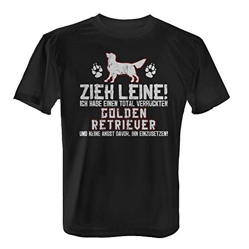Fashionalarm Herren T-Shirt - Zieh Leine - verrückter Golden Retriever   Fun Shirt mit Spruch lustige Geschenk Idee Herrchen Hunde Besitzer Rasse Schwarz