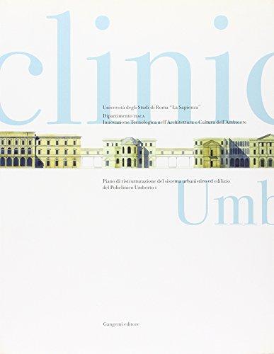 Piano di ristrutturazione del sistema urbanistico ed edilizio del Policlinico