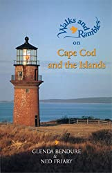 Cape Cod and the Islands: A Naturalist's Hiking Guide: A Nature Lover's Guide (Walks & Rambles Guides)