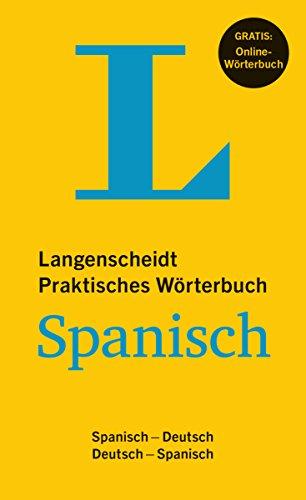 Langenscheidt Praktisches Wörterbuch Spanisch - Buch mit Online-Anbindung: Spanisch-Deutsch / Deutsch-Spanisch (Langenscheidt Praktische Wörterbücher)