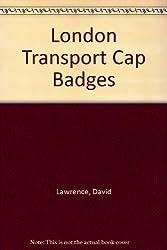 London Transport Cap Badges