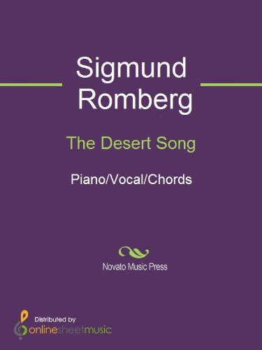 The Desert Song eBook: Sigmund Romberg: Amazon.in: Kindle Store