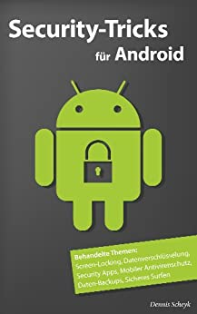 Security-Tricks für Android von [Scheyk, Dennis]