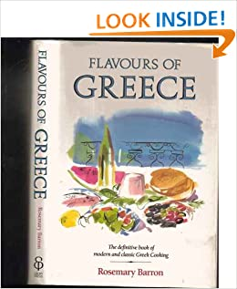 Flavours of Greece: The definitive book of modern and classic Greek Cooking