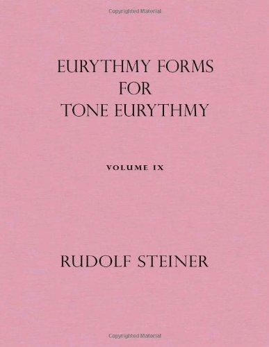 Eurythmy Forms for Tone Eurythmy: 9 por Rudolf Steiner