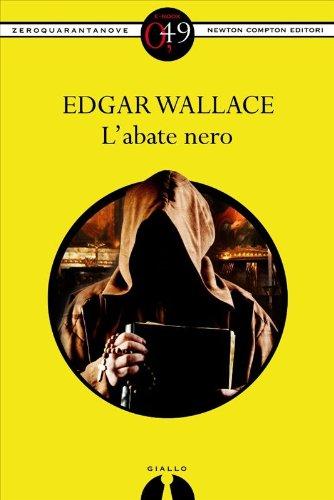 L'Abate Nero (eNewton Zeroquarantanove) (Italian Edition)