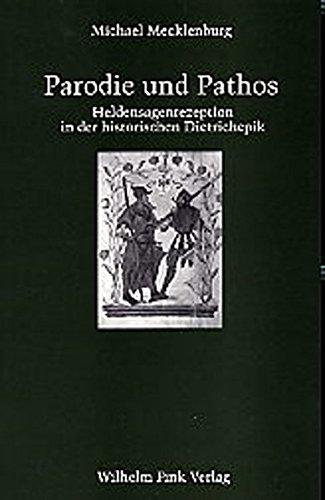 Parodie und Pathos (Forschungen zur Geschichte der Älteren Deutschen Literatur)
