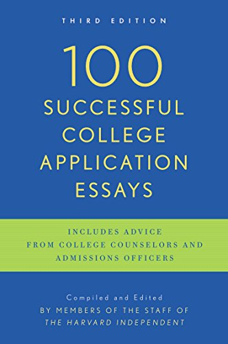 100 Successful College Application Essays: Third Edition