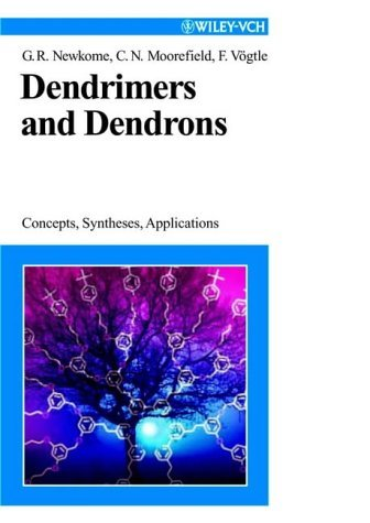 Dendrimers and Dendrons: Concepts, Syntheses, Applications by George R. Newkome (2001-10-25)