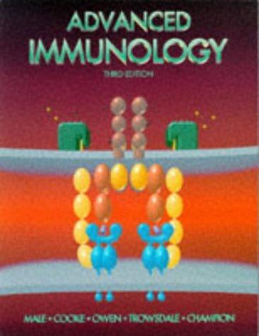 Advanced Immunology, 3e by David Male MA PhD (5-Feb-1996) Hardcover
