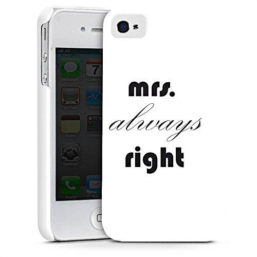 Apple iPhone X Silikon Hülle Case Schutzhülle Sprüche Mrs. Always Right Liebe Black and White Premium Case glänzend