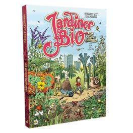 Jardiner Bio - En Bandes dessinées - Mama Editions