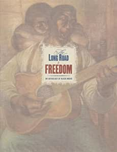 The Long Road To Freedom: An Anthology Of Black Music