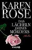 Das Lächeln deines Mörders: Thriller (Die Chicago-Reihe, Band 2) - Karen Rose