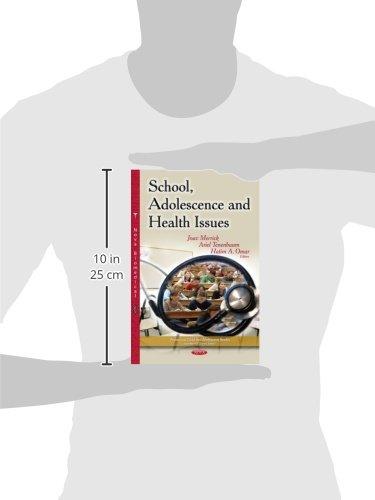 School, Adolescence & Health Issues (Pediatrics, Child and Adolescent Health)