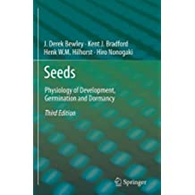 Seeds: Physiology of Development, Germination and Dormancy, 3rd Edition