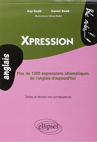 Chatterbox 1300 Expressions Idiomatiques de l'Anglais d'Aujourd'Hui par Kay Rodd