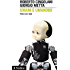 Umani e umanoidi: Vivere con i robot (Intersezioni)