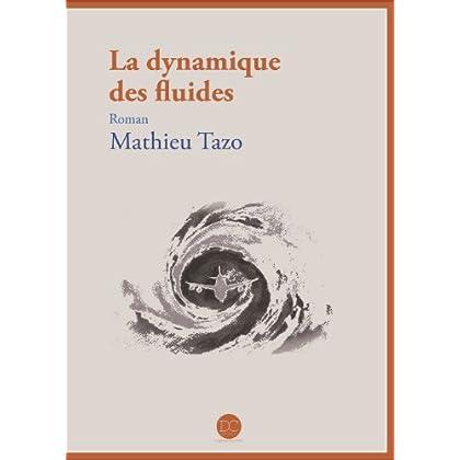 La dynamique des fluides