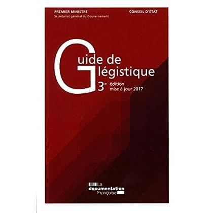Guide de légistique : Pour l'élaboration des textes législatifs et réglementaires