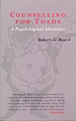Counselling for Toads: A Psychological Adventure by Robert de Board (1998-07-30)