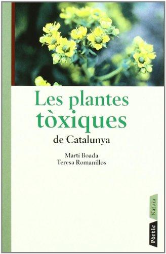 Les plantes tòxiques de Catalunya (CONÈIXER NATURA) por Martí Boada