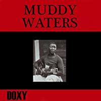 Muddy Waters (Doxy Collection)