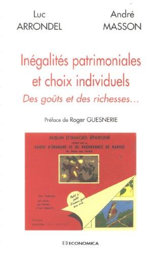 Inégalités patrimoniales et choix individuels : Des goûts et des richesses.