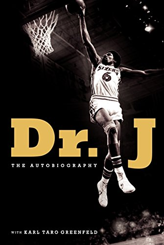 Dr. J: The Autobiography por Julius Erving