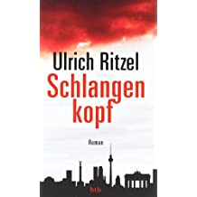 Schlangenkopf: Roman (Kommissar Berndorf, Band 8)