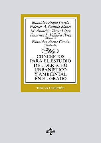 Conceptos para el estudio del Derecho urbanístico y ambiental en el grado (Derecho - Biblioteca Universitaria De Editorial Tecnos)