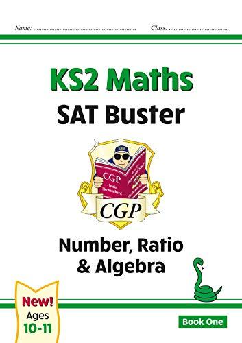 KS2 Maths SAT Buster: Number, Ratio & Algebra Book 1 (for the 2020 tests)
