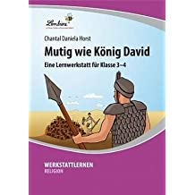 Mutig wie König David (CD-ROM): Grundschule, Religion, Ethik, Klasse 3-4
