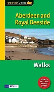 Pathfinder Aberdeen & Royal Deeside (Pathfinder Guide)
