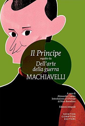 Il principe-Dell'Arte della guerra. Ediz. integrale