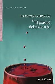 El porqué del color rojo par Francisco Bescós