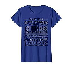 Damen Es gibt noch gute Männer ich weiß es T-Shirt Freundin August T-Shirt