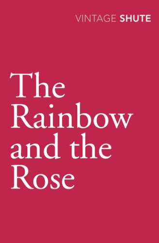 The Rainbow and the Rose (Vintage Classics) por Nevil Shute Norway