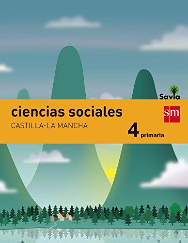Ciencias sociales. 4 Primaria. Savia. Castilla-La Mancha - 9788467575538 por José Luis Pérez Bravo