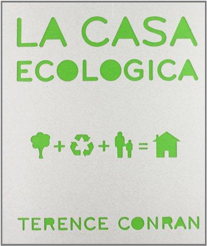 La casa ecologica. Ediz. illustrata