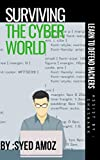 #8: Surviving The Cyber World: by Amoz