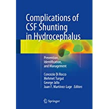 Complications of CSF Shunting in Hydrocephalus: Prevention, Identification, and Management (English Edition)