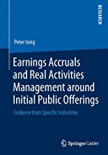 Earnings accruals and real activities management around initial public offerings hier kaufen