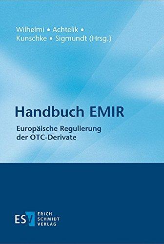 Handbuch EMIR: Europäische Regulierung der OTC-Derivate