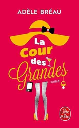 La Cour des grandes par Adèle Bréau