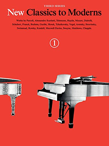 New Classics To Moderns: Book 1 -For Piano Solo Book- (Book): Noten, Sammelband für Klavier (New Classics to Moderns, Third Series, Band 1)