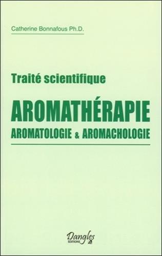 Traité scientifique Aromathérapie - Ar...