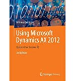 Using Microsoft Dynamics Ax: 2012 (Paperback) - Common